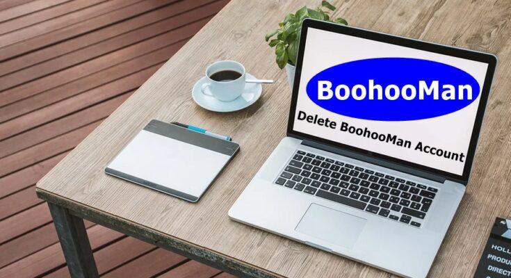 How To Delete BoohooMan Account