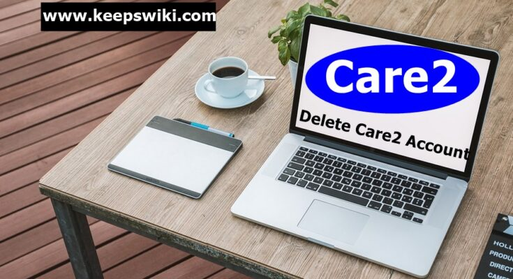 How To Delete Care2 Account