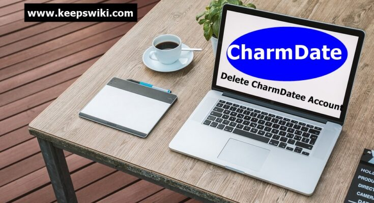 How To Delete CharmDate Account