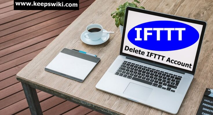 How To Delete IFTTT Account