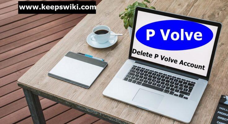 How To Delete P Volve Account