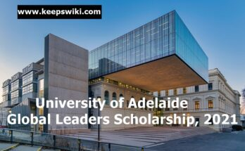 University of Adelaide Global Leaders Scholarship, 2021