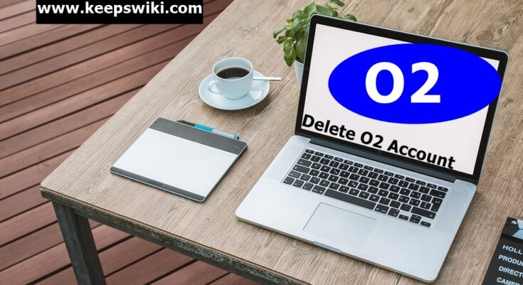 how to delete O2 account