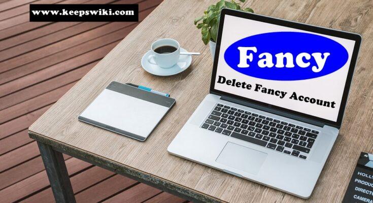 How to delete Fancy Account