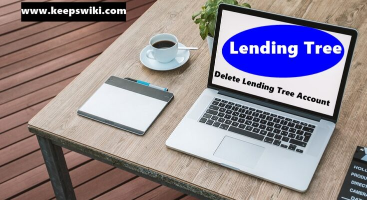 How to delete Lending Tree Account