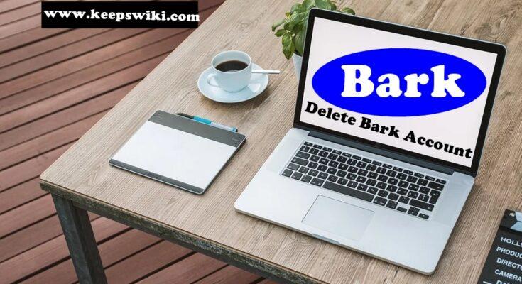 how to delete Bark account