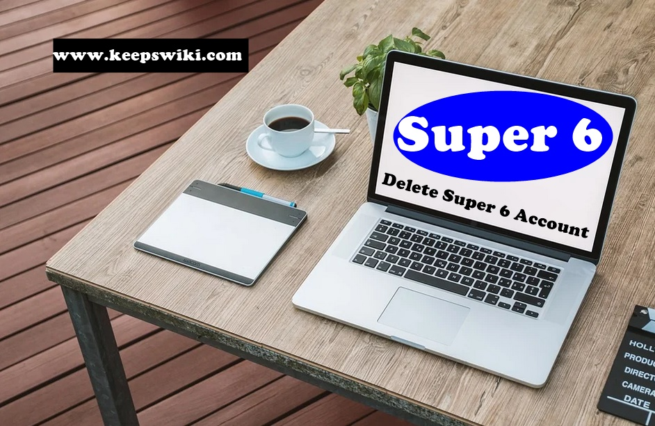how to delete Super 6 account