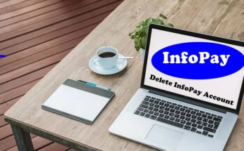 How To Delete InfoPay Account