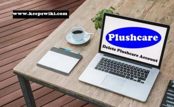 How To Delete Plushcare Account