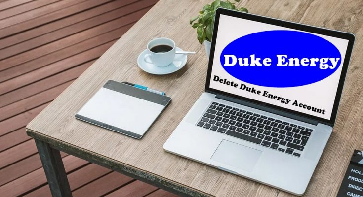 How To Delete Duke Energy Account