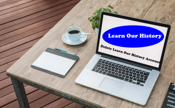 How To Delete Learn Our History Account