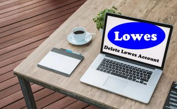 How To Delete Lowes Account
