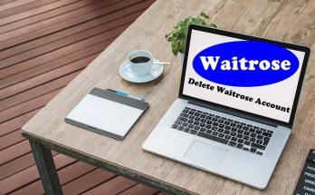 How To Delete Waitrose Account