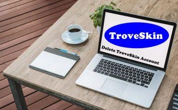 How To Delete TroveSkin Account